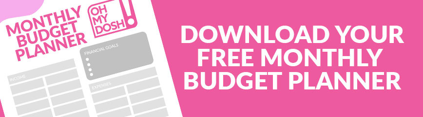 Download your Free OhMyDosh Monthly Budget Planner